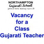 Vacancy for a Class Teacher of Gujarati